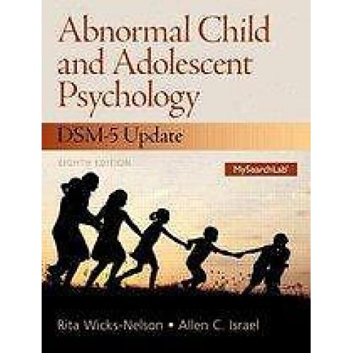 9780133766981 Abnormal Child and Adolescent Psychology with